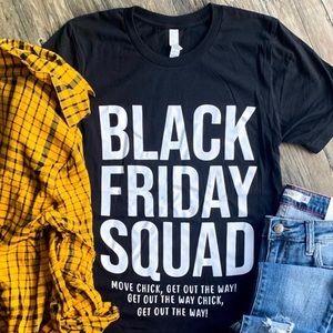Black Friday squad tee new multiple sizes